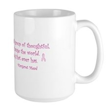 Margaret Mead Quote Mug