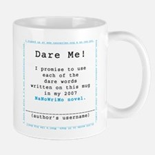 Dare Me! NaNoWriMo 2007 Mug
