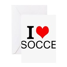 I Love Soccer Greeting Cards