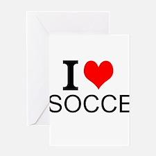 I Love Soccer Greeting Cards