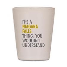 Its A Niagara Falls Thing Shot Glass