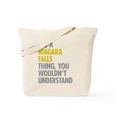 Its A Niagara Falls Thing Tote Bag