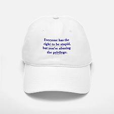 Everyone Stupid Baseball Baseball Cap