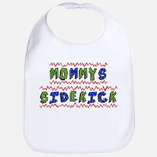 Mommy's Sidekick Bib