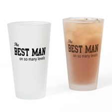 The Best Man on so Many Levels Drinking Glass