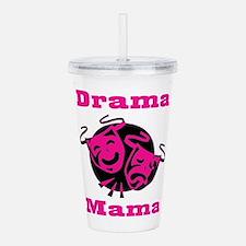 Drama Mama Acrylic Double-wall Tumbler
