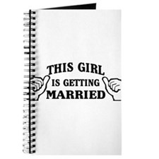 This Girl is Getting Married Journal