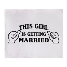 This Girl is Getting Married Throw Blanket