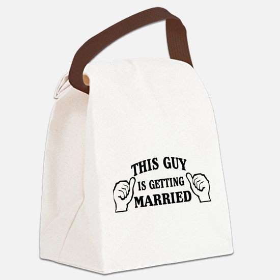 This Guy Is Getting Married Canvas Lunch Bag