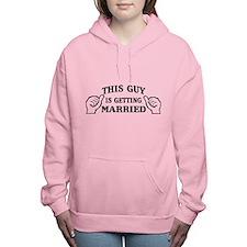 This Guy Is Getting Married Women's Hooded Sweatsh