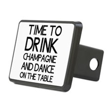 Time To Drink Champagne And Dance on the Table Hit