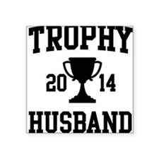 Trophy Husband Sticker