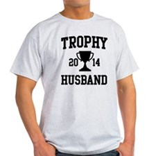 Trophy Husband T-Shirt