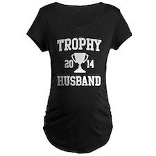 Trophy Husband Maternity T-Shirt