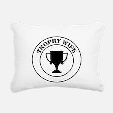 Trophy Wife Rectangular Canvas Pillow