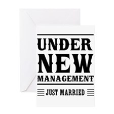 Under New Management Just Married Greeting Cards