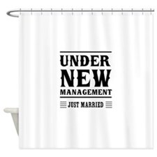 Under New Management Just Married Shower Curtain