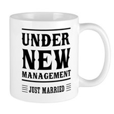 Under New Management Just Married Mugs