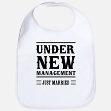 Under New Management Just Married Bib