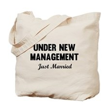 Under New Management Just Married Tote Bag