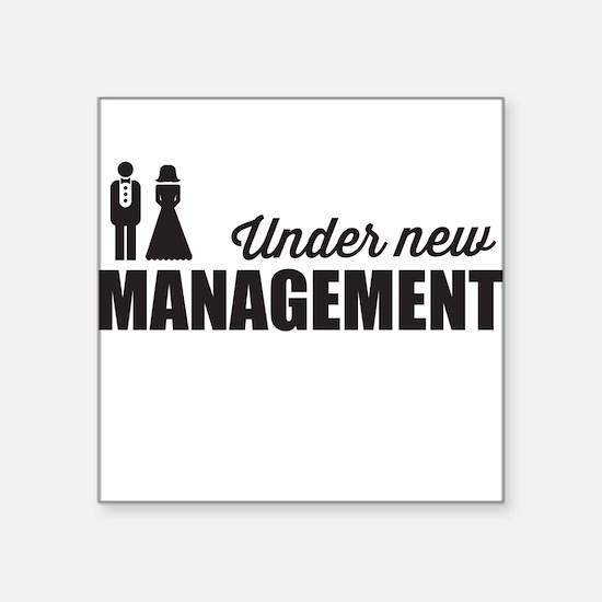 Under New Management Sticker
