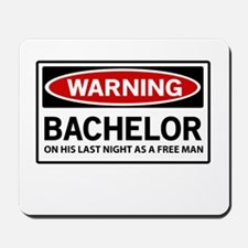 Warning Bachelor on His Last Night as a Free Man M