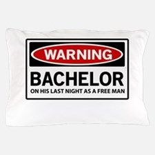 Warning Bachelor on His Last Night as a Free Man P