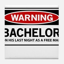 Warning Bachelor on His Last Night as a Free Man T