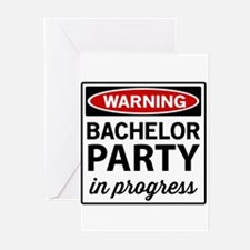 Warning Bachelor Party in Progress Greeting Cards