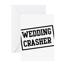 Wedding Crasher Greeting Cards