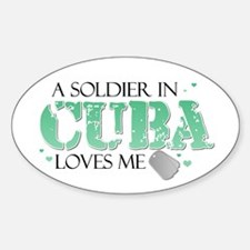 A soldier in Cuba loves me Oval Decal