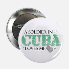 A soldier in Cuba loves me Button