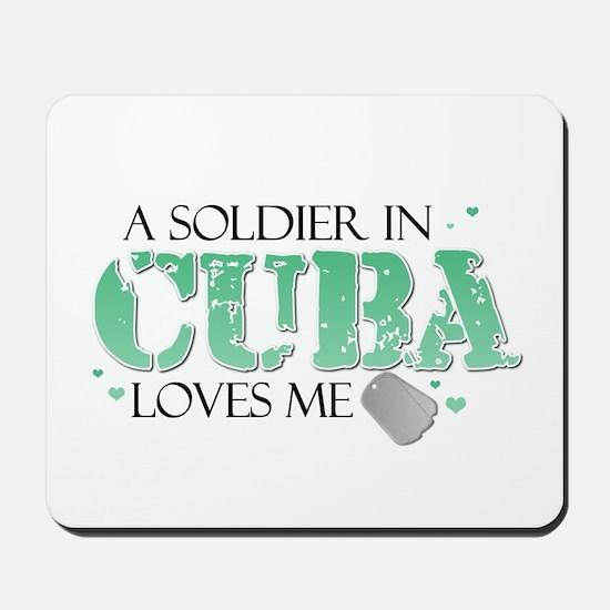 A soldier in Cuba loves me Mousepad