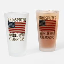 USA, Undisputed World War Champions Drinking Glass