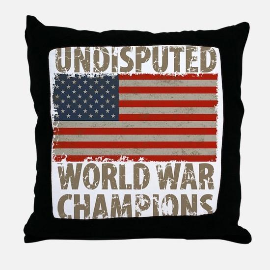 USA, Undisputed World War Champions Throw Pillow