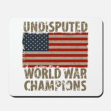 USA, Undisputed World War Champions Mousepad
