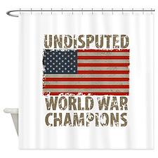 USA, Undisputed World War Champions Shower Curtain