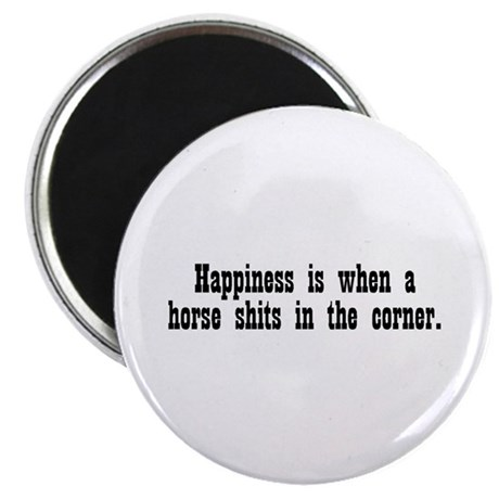 "Happiness is when a horse shi 2.25"" Magnet (10 pac"
