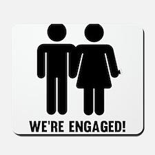 We're Engaged! Mousepad