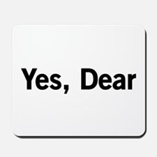 Yes, Dear Mousepad