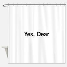 Yes, Dear Shower Curtain