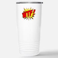 WTF! Stainless Steel Travel Mug