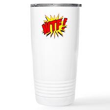 WTF! Travel Mug