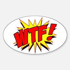 WTF! Sticker (Oval)