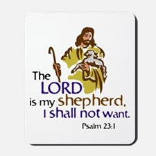 The Lord is my sheperd, Psalm 23:1, Psal Mousepad