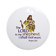 The Lord is my sheperd, Psalm 23:1, Round Ornament