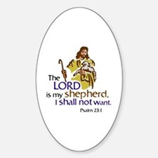 The Lord is my sheperd, Psalm 23:1, Sticker (Oval)
