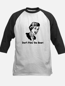 Don't Poke the Bear! Tee