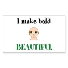 i make bald beautiful Decal