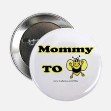 Mommy 2 Bee Button